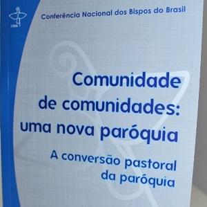 CNBB lança Documento que trata da renovação paroquial
