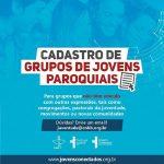 Comissão cadastra grupos jovens paroquiais