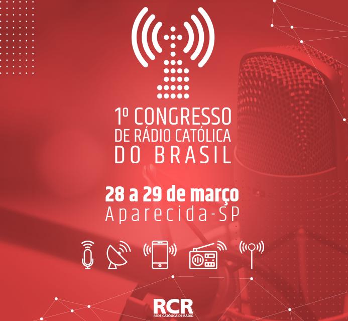 RCR promove Congresso de Rádios Católicas
