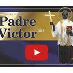 Confira aqui os vídeos da Novena 2018 do Beato Pe. Victor