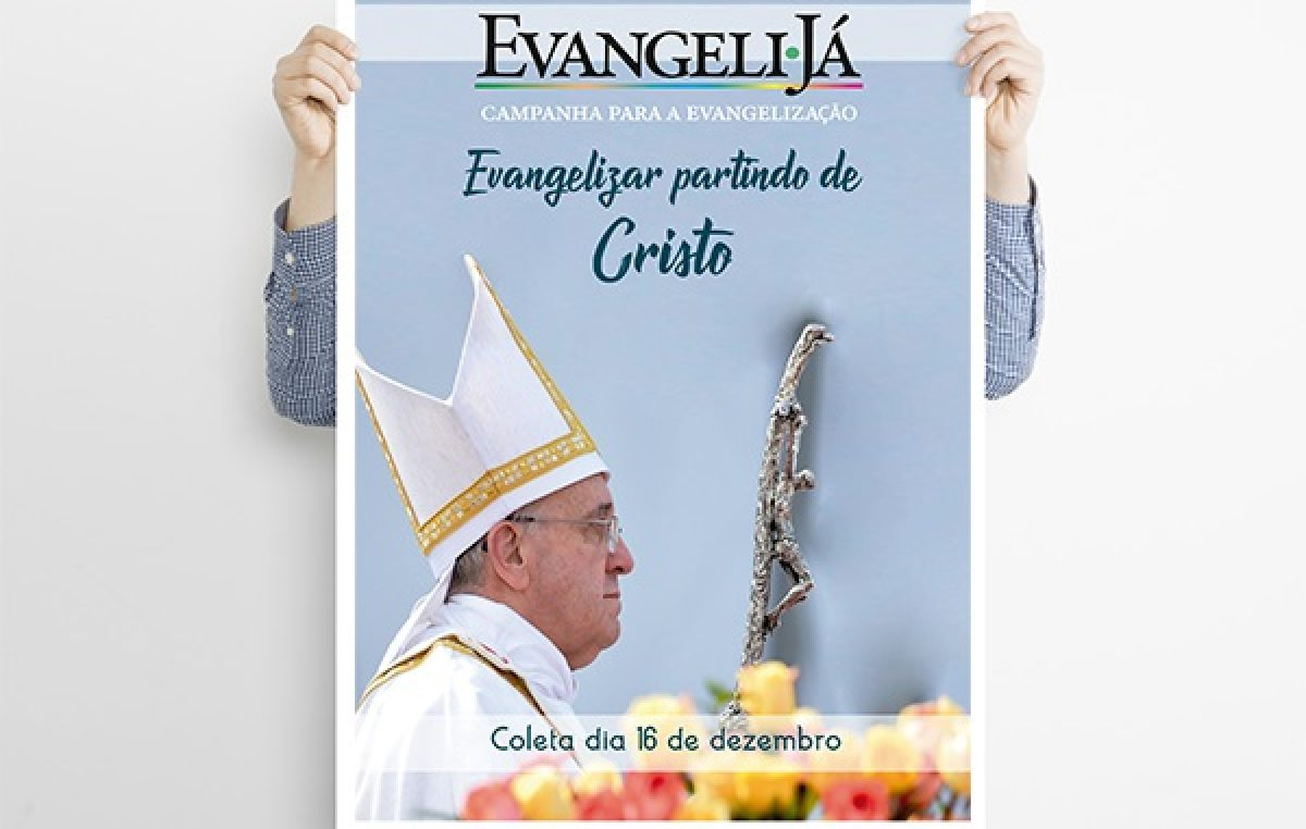 Campanha para a Evangelização auxilia a Igreja no cumprimento da sua missão e torna mais vigoroso o seu testemunho