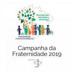 Campanha da Fraternidade 2019