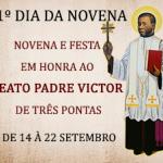 PRIMEIRO DIA da Novena do Padre Victor  – Participe!