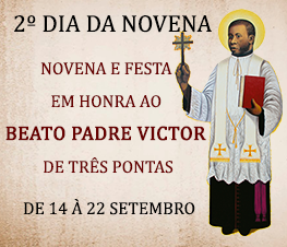 SEGUNDO DIA da Novena do Padre Victor  - Participe!