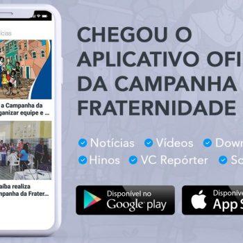 CNBB lança site e aplicativo para celular das Campanhas para facilitar consulta a materiais