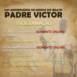 Programação Novena e Festa do Beato Pe Victor 2020