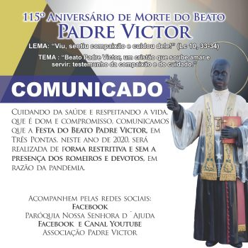 Festa do Beato Padre Victor será realizada de forma Restritiva e sem a presença dos Romeiros e Devotos